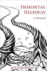 Immortal Highway by Jon Magidsohn