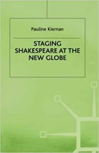 Staging Shakespeare at the New Globe