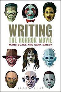 Writing the Horror Movie by Sara Bailey