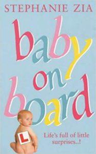 Baby on Board, Stephanie Zia