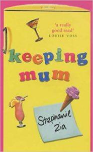 Keeping mum by Stephanie Zia