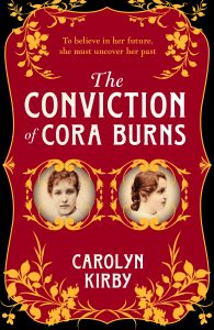 The Conviction of Cora Burns, Carolyn Kirby
