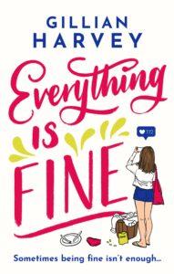 Everything is Fine, Gillian Harvey