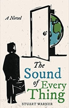 Stuart Warner, The Sound of Everything, Spiritual Fiction