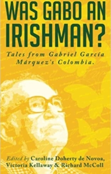 Was Gabo an Irishman?