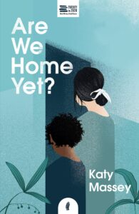 Katy Massey - Are we home yet?
